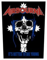 Airbourne back patch 'It's better to die young'
