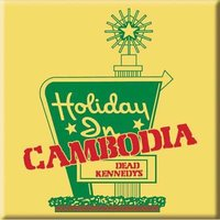Dead Kennedys magneet 'Holiday in Cambodia'