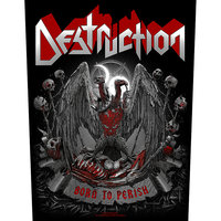 Destruction backpatch - Born To Perish