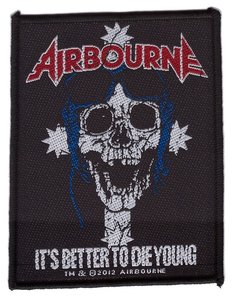 Airbourne patch 'It's better to die young'